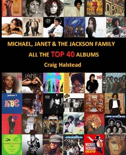 [Livre] Michael, Janet & The Jackson Family: All The Top 40 Hits Top40albums