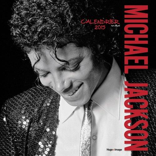 Calendrier  Michael Jackson ................ Hugo2015