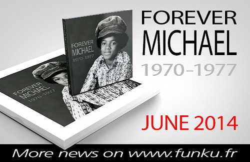 [Livre] Forever Michael 1970-1977 Funku
